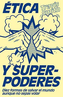 2019-04-Etica-y-superpoderes