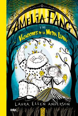 2019-10-Amelia-Fang-y-las-vacaciones-de-la-media-luna-Small